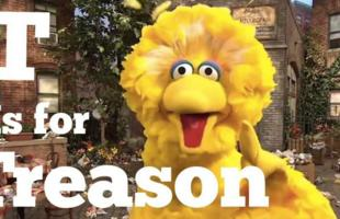 /sesame_street/t-is-for-treason.jpg