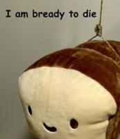 /suicide/bready2die.png